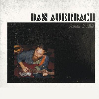 Dan Auerbach - Keep It Hid