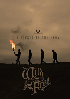 Wherever You Go - A Rocket To The Moon