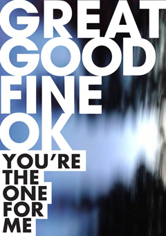 You're The One For Me - Great Good Fine Ok